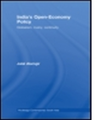 INDIA'S OPEN-ECONOMY POLICY - Alamgir Jalal