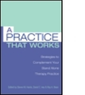 A PRACTICE THAT WORKS - M. Harris Steven