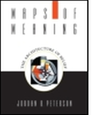 MAPS OF MEANING - B. Peterson Jordan