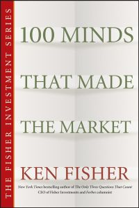 100 MINDS THAT MADE THE MARKET - L. Fisher Kenneth