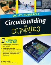 CIRCUITBUILDING DO–:IT–:YOURSELF FOR DUMMIES - Ward Silver H.