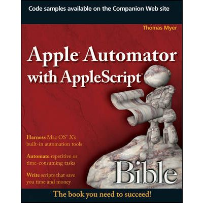 APPLE AUTOMATOR WITH APPLESCRIPT - Thomas Myer