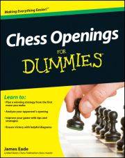 CHESS OPENINGS FOR DUMMIES - Eade James