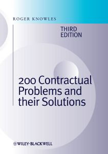 200 CONTRACTUAL PROBLEMS AND THEIR SOLUTIONS - Roger Knowles J.
