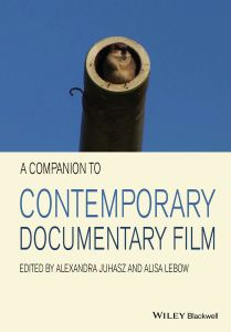 A COMPANION TO CONTEMPORARY DOCUMENTARY FILM - Juhasz Alexandra
