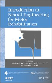 INTRODUCTION TO NEURAL ENGINEERING FOR MOTOR REHABILITATION - Farina Dario