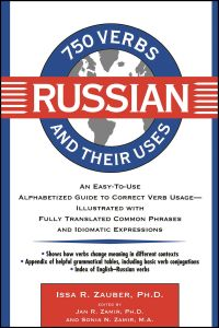 750 RUSSIAN VERBS AND THEIR USES - R. Zauber Issa