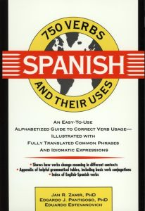 750 SPANISH VERBS AND THEIR USES - R. Zamir Jan
