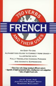 750 FRENCH VERBS AND THEIR USES - R. Zamir Jan