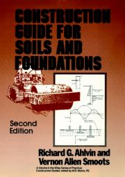 CONSTRUCTION GUIDE FOR SOILS AND FOUNDATIONS - G. Ahlvin Richard
