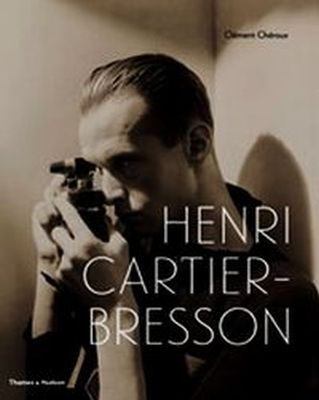 HENRI CARTIER-BRESSON HERE AND NOW - Clement Cheroux