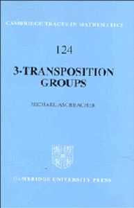 3TRANSPOSITION GROUPS - Aschbacher Michael