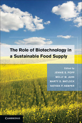 THE ROLE OF BIOTECHNOLOGY IN A SUSTAINABLE FOOD SUPPLY - S. Popp Jennie