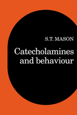 CATECHOLAMINES AND BEHAVIOR - T. Mason Stephen