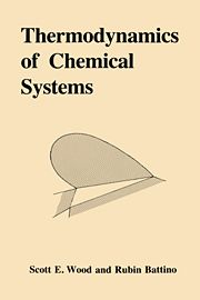 THERMODYNAMICS OF CHEMICAL SYSTEMS - Emerson Wood Scott