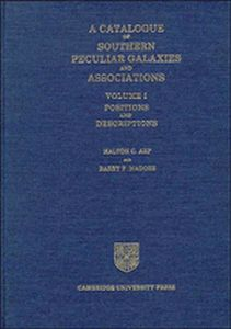 A CATALOGUE OF SOUTHERN PECULIAR GALAXIES AND ASSOCIATIONS: VOLUME 1 POSITIONS - C. Arp Halton