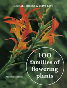 100 FAMILIES OF FLOWERING PLANTS - Hickey Michael