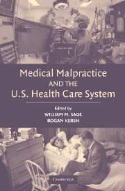 MEDICAL MALPRACTICE AND THE U.S. HEALTH CARE SYSTEM - M. Sage William