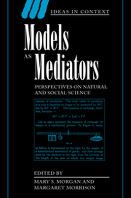 MODELS AS MEDIATORS - S. Morgan Mary
