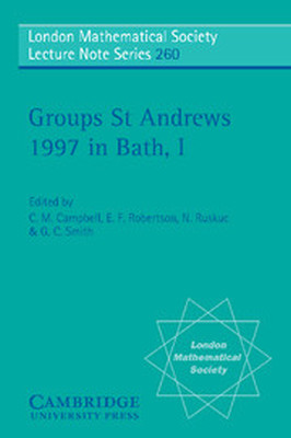 GROUPS ST ANDREWS 1997 IN BATH: VOLUME 1 - M. Campbell C.