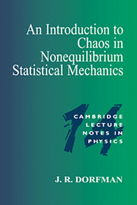 AN INTRODUCTION TO CHAOS IN NONEQUILIBRIUM STATISTICAL MECHANICS - R. Dorfman J.