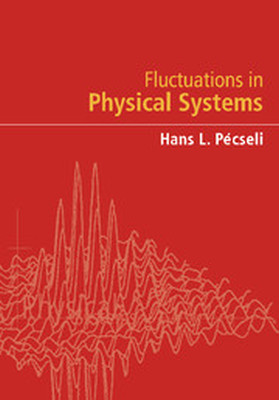FLUCTUATIONS IN PHYSICAL SYSTEMS - L. Pęcseli Hans