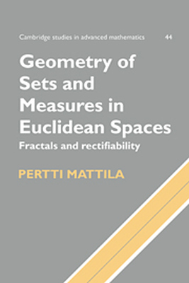 GEOMETRY OF SETS AND MEASURES IN EUCLIDEAN SPACES - Mattila Pertti