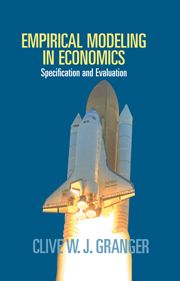 EMPIRICAL MODELING IN ECONOMICS - W. J. Granger Clive