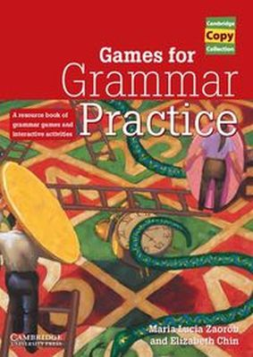 GAMES FOR GRAMMAR PRACTICE - Elizabeth Chin