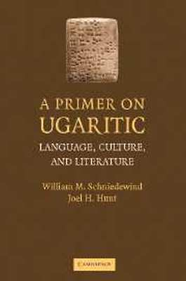 A PRIMER ON UGARITIC - M. Schniedewind William