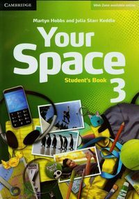 YOUR SPACE 3 STUDENT'S BOOK - Julia Starr Keddle