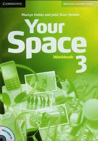 YOUR SPACE 3 WORKBOOK WITH AUDIO CD - Julia Starr Keddle