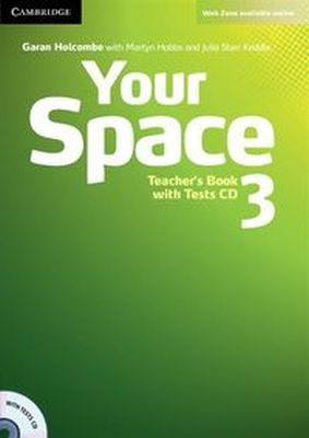 YOUR SPACE 3 TEACHER'S BOOK + TESTS CD - Martyn Hobbs