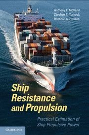 SHIP RESISTANCE AND PROPULSION - F. Molland Anthony