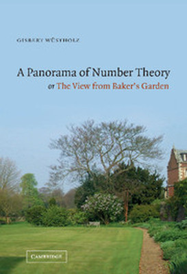 A PANORAMA OF NUMBER THEORY OR THE VIEW FROM BAKERS GARDEN - Wstholz Gisbert