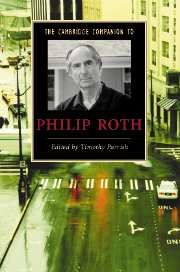 THE CAMBRIDGE COMPANION TO PHILIP ROTH - Parrish Timothy