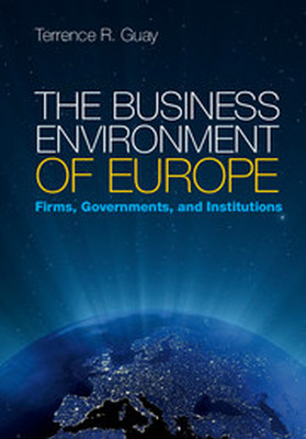 THE BUSINESS ENVIRONMENT OF EUROPE - R. Guay Terrence