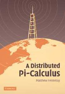 A DISTRIBUTED PI-CALCULUS - Hennessy Matthew