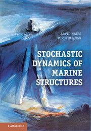 STOCHASTIC DYNAMICS OF MARINE STRUCTURES - Naess Arvid