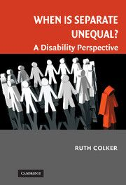 WHEN IS SEPARATE UNEQUAL? - Colker Ruth