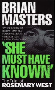 'SHE MUST HAVE KNOWN' - Masters Brian