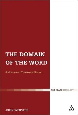 THE DOMAIN OF THE WORD - Webster John