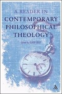 A READER IN CONTEMPORARY PHILOSOPHICAL THEOLOGY - D. Crisp Oliver