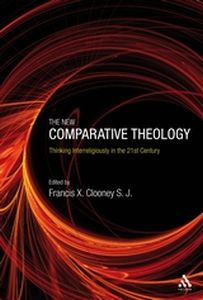 THE NEW COMPARATIVE THEOLOGY - X. Clooney Francis