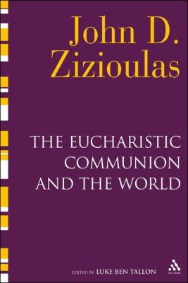 THE EUCHARISTIC COMMUNION AND THE WORLD - Ben Tallon Luke