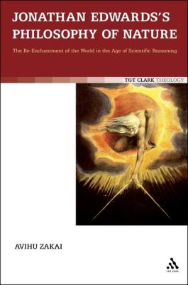 JONATHAN EDWARDS'S PHILOSOPHY OF NATURE - Zakai Avihu