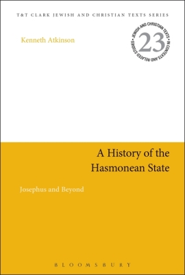 A HISTORY OF THE HASMONEAN STATE - H. Charlesworth James
