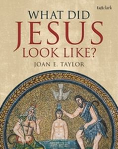 WHAT DID JESUS LOOK LIKE? - E. Taylor Joan