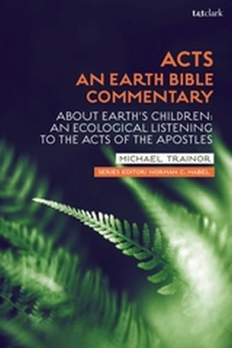 ACTS: AN EARTH BIBLE COMMENTARY - C. Habel Norman