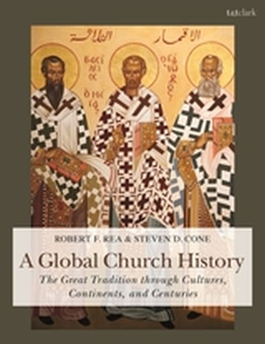 A GLOBAL CHURCH HISTORY - D. Cone Steven